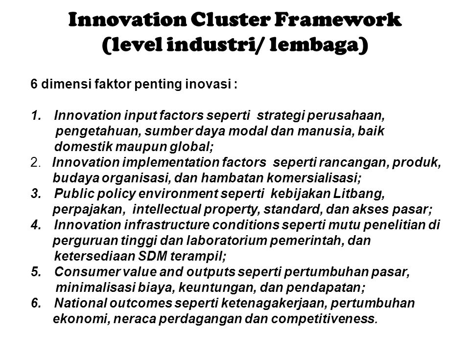 Innovation Cluster Framework (level industri/ lembaga)
