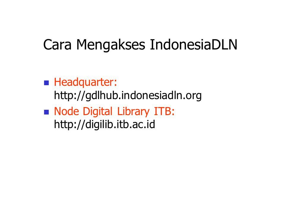 Cara Mengakses IndonesiaDLN