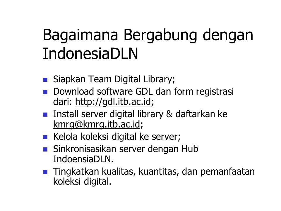 Bagaimana Bergabung dengan IndonesiaDLN