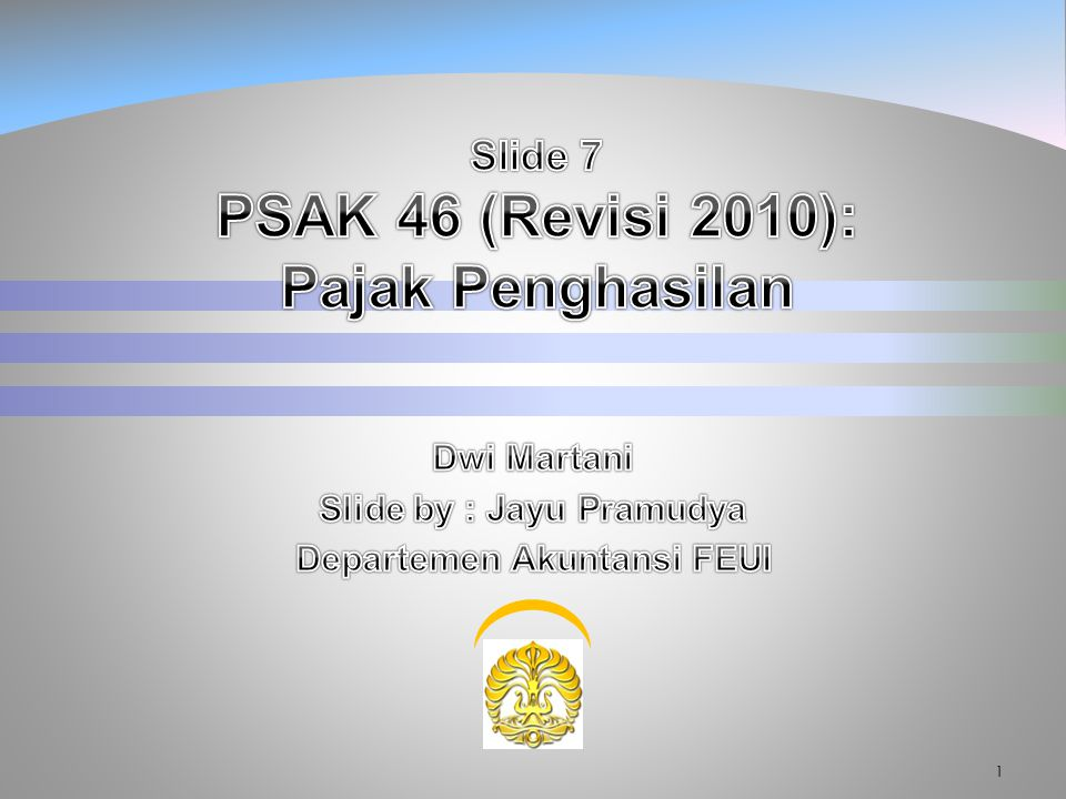 Slide 7 PSAK 46 (Revisi 2010): Pajak Penghasilan