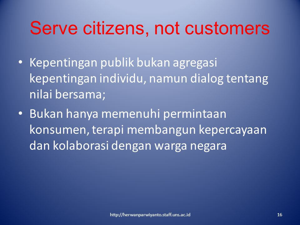 Serve citizens, not customers