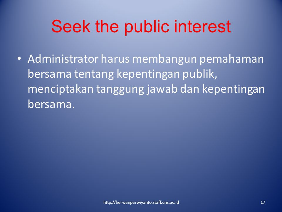Seek the public interest