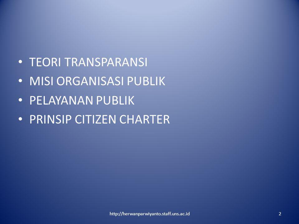 MISI ORGANISASI PUBLIK PELAYANAN PUBLIK PRINSIP CITIZEN CHARTER
