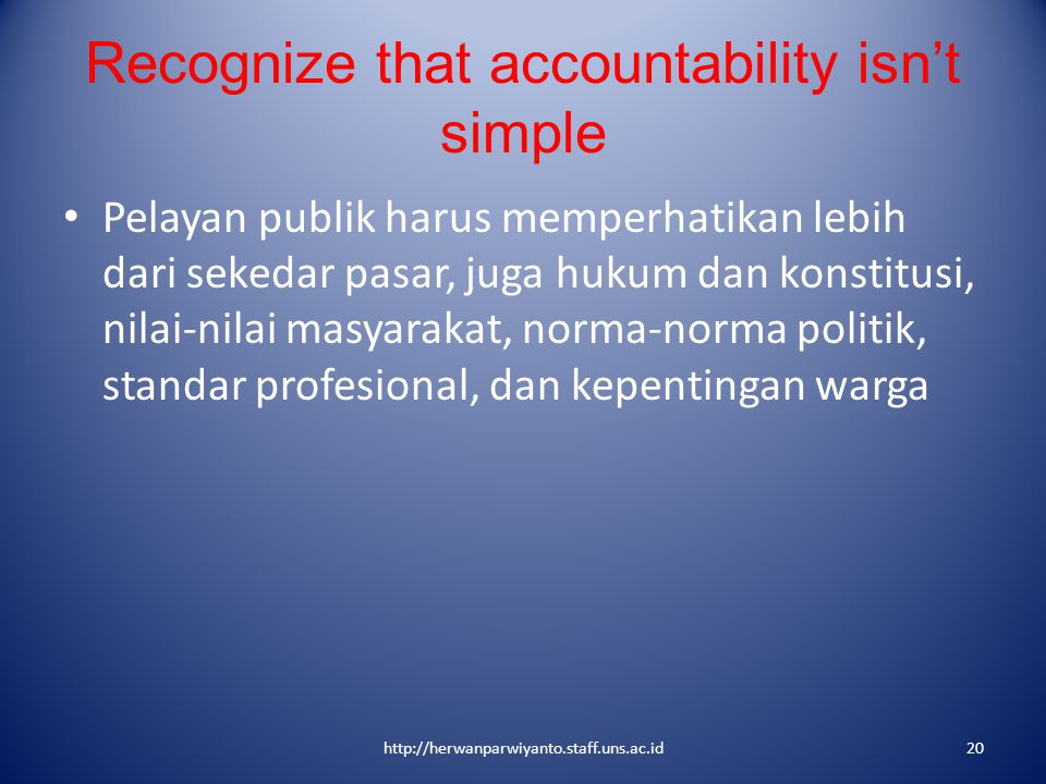 Recognize that accountability isn't simple