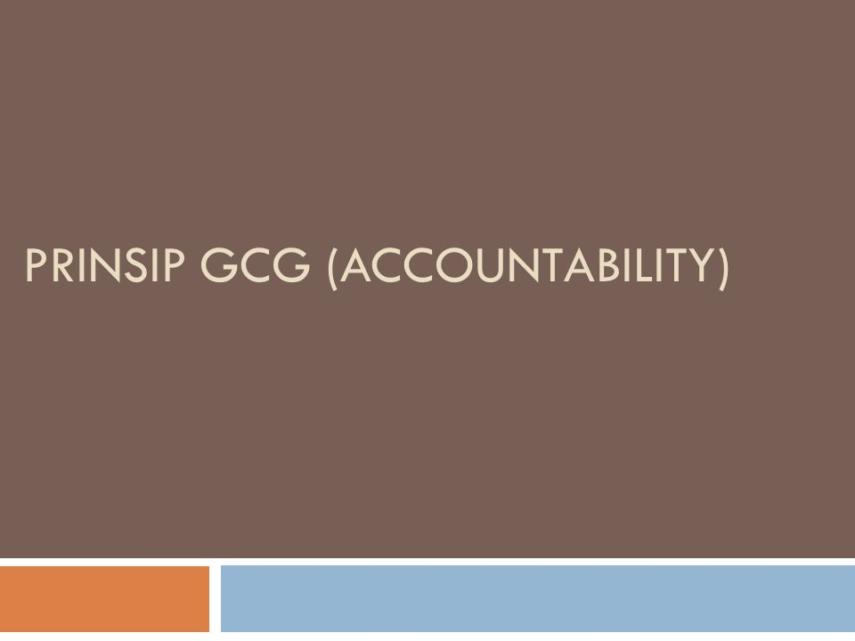 Prinsip GCG (Accountability)