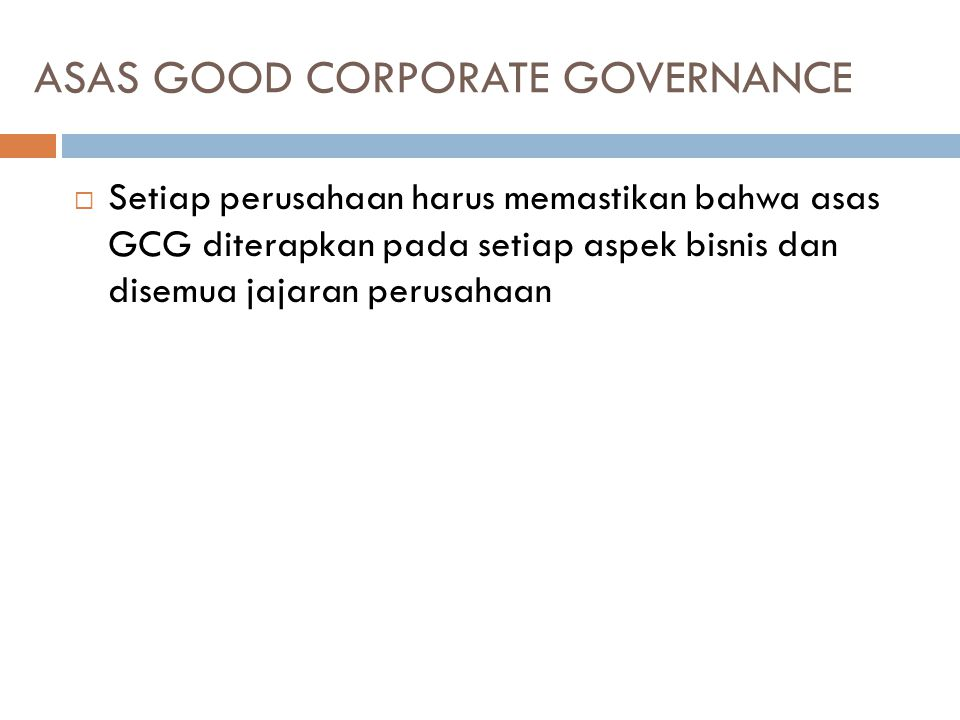 ASAS GOOD CORPORATE GOVERNANCE