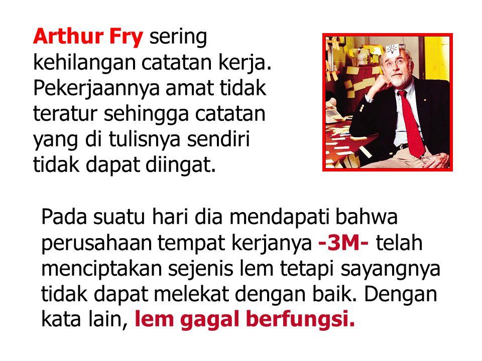 Arthur Fry sering kehilangan catatan kerja