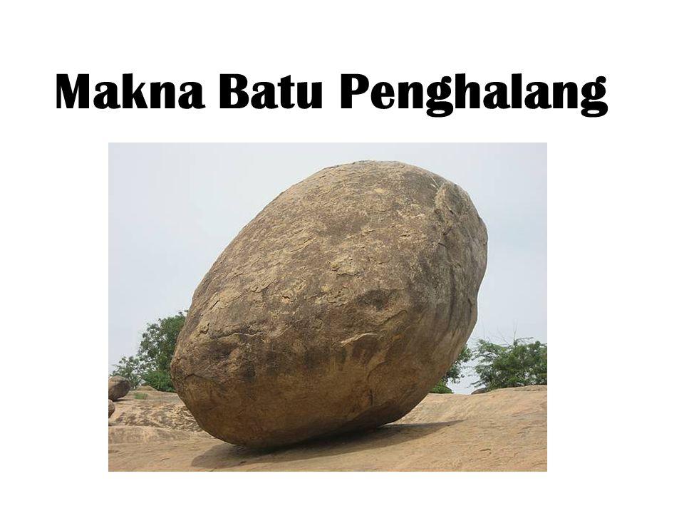 Makna Batu Penghalang
