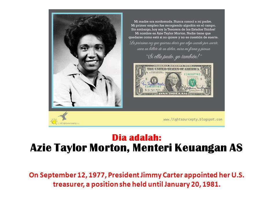 Dia adalah: Azie Taylor Morton, Menteri Keuangan AS