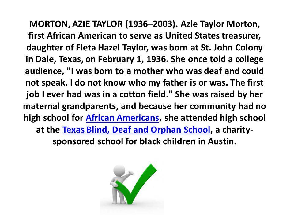 MORTON, AZIE TAYLOR (1936–2003).
