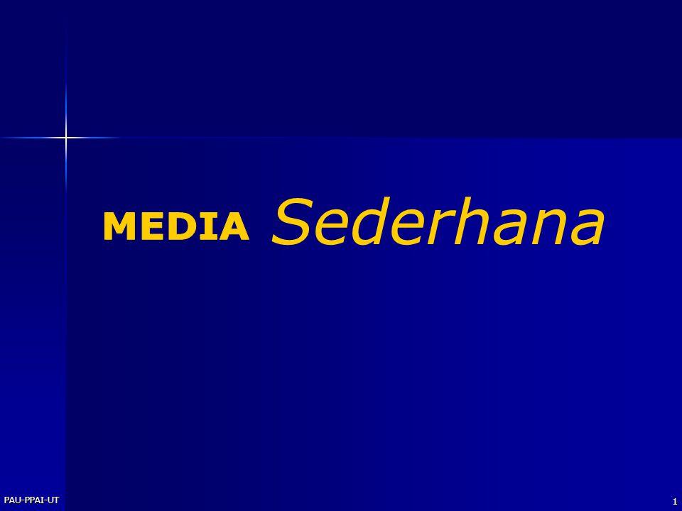 Sederhana MEDIA PAU-PPAI-UT