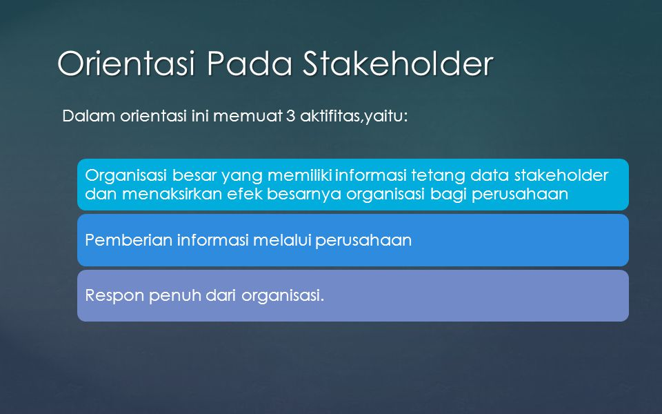 Orientasi Pada Stakeholder