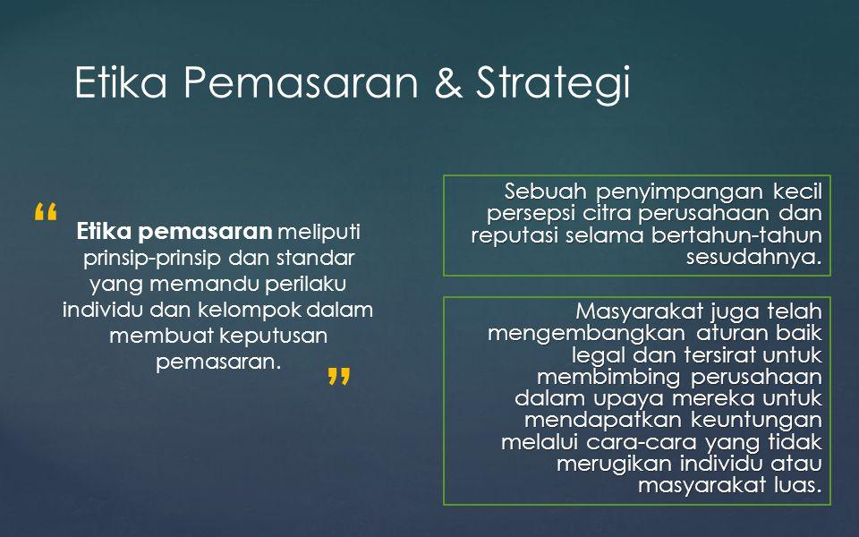 Etika Pemasaran & Strategi