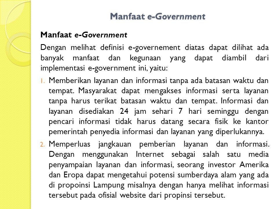 Manfaat e-Government Manfaat e-Government