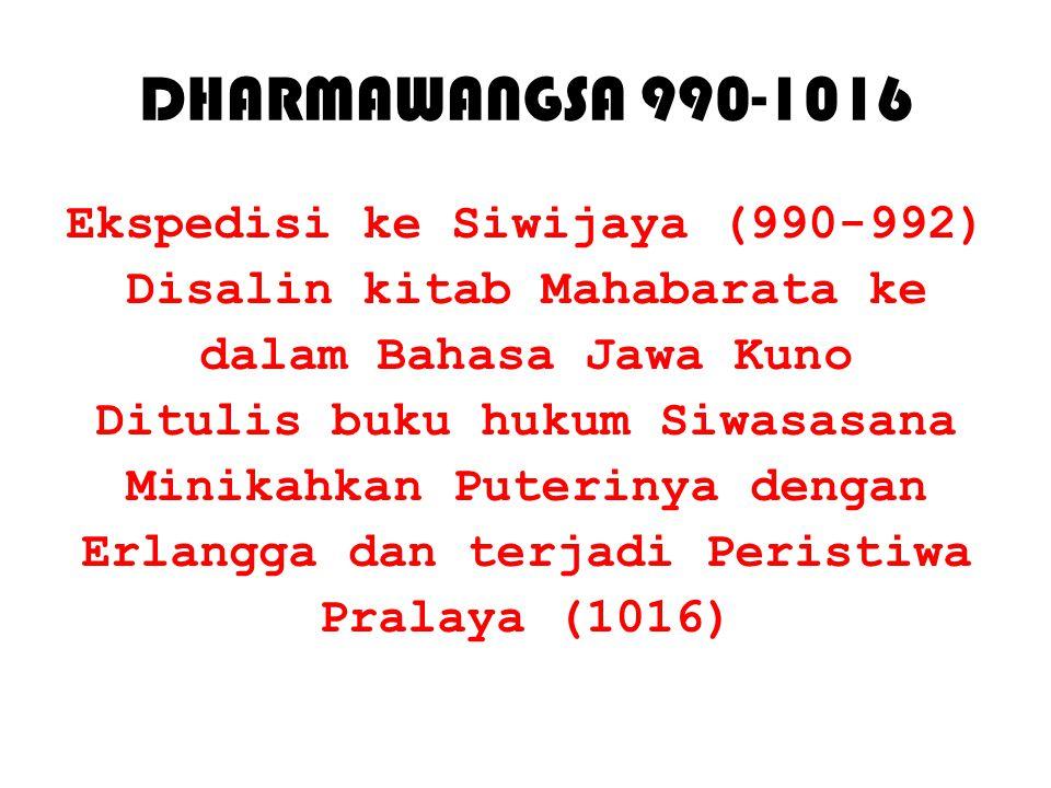 DHARMAWANGSA 990-1016