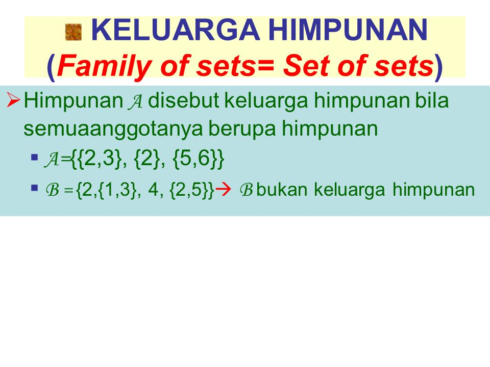 (Family of sets= Set of sets)