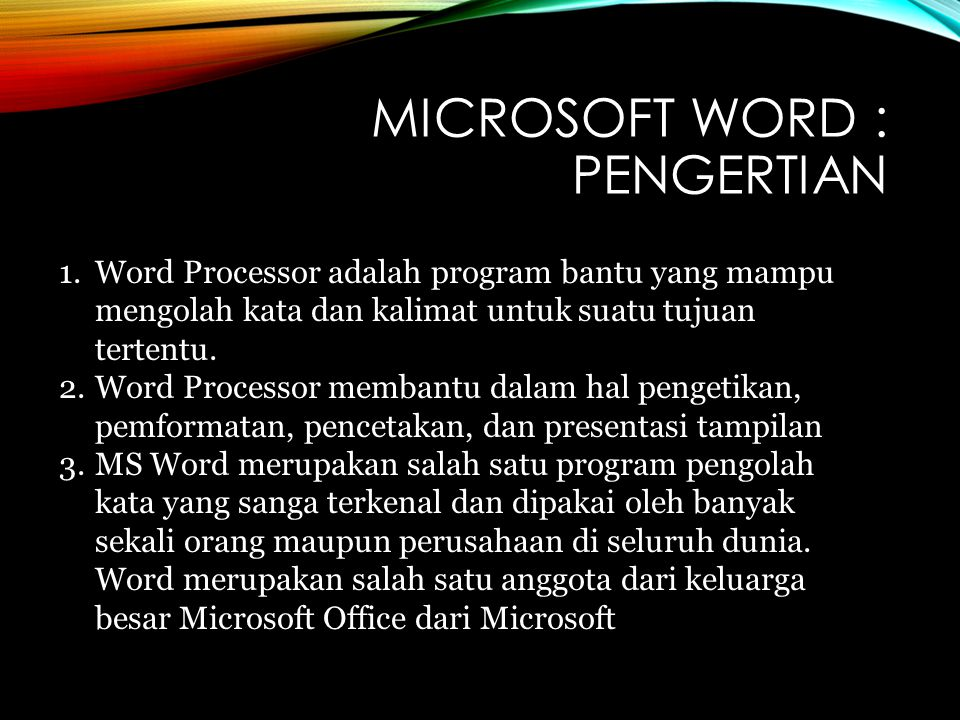 Microsoft Word : PENGERTIAN