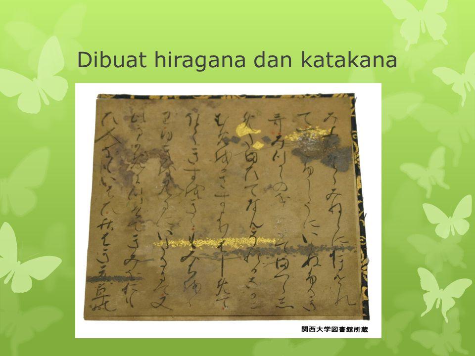 Dibuat hiragana dan katakana