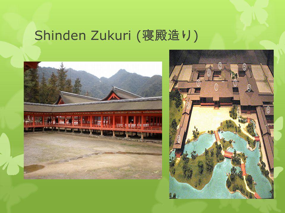 Shinden Zukuri (寝殿造り)