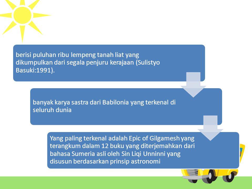 berisi puluhan ribu lempeng tanah liat yang dikumpulkan dari segala penjuru kerajaan (Sulistyo Basuki:1991).