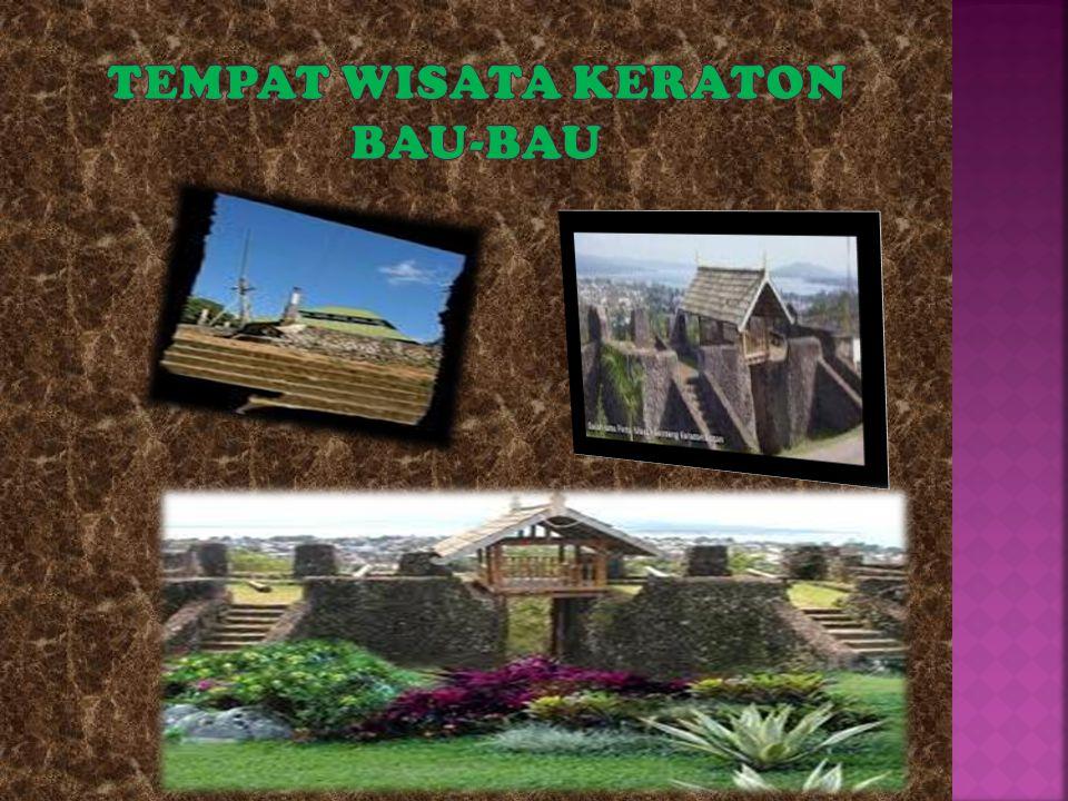 TEMPAT WISATA KERATON BAU-BAU