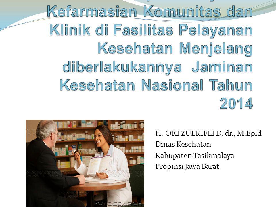 Kesiapan Pelayanan Kefarmasian Komunitas dan Klinik di Fasilitas Pelayanan Kesehatan Menjelang diberlakukannya Jaminan Kesehatan Nasional Tahun 2014