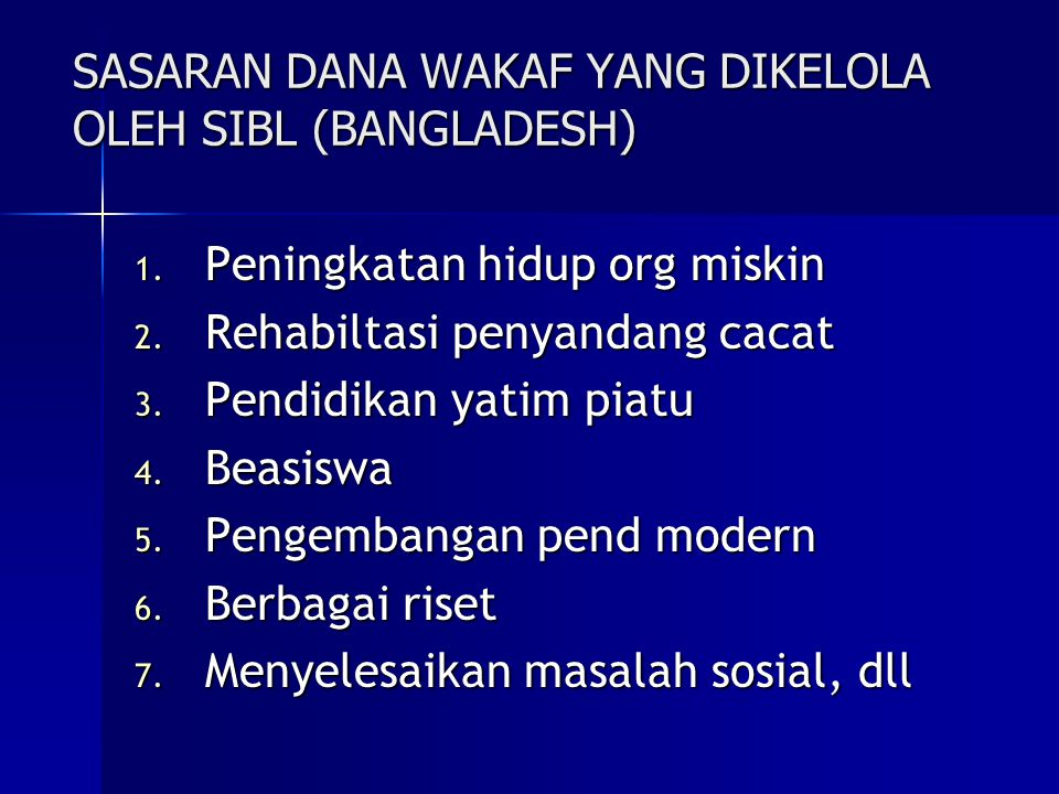 SASARAN DANA WAKAF YANG DIKELOLA OLEH SIBL (BANGLADESH)