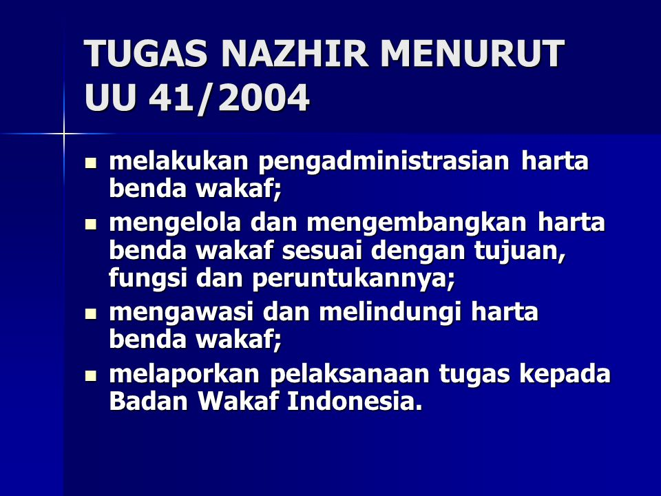 TUGAS NAZHIR MENURUT UU 41/2004