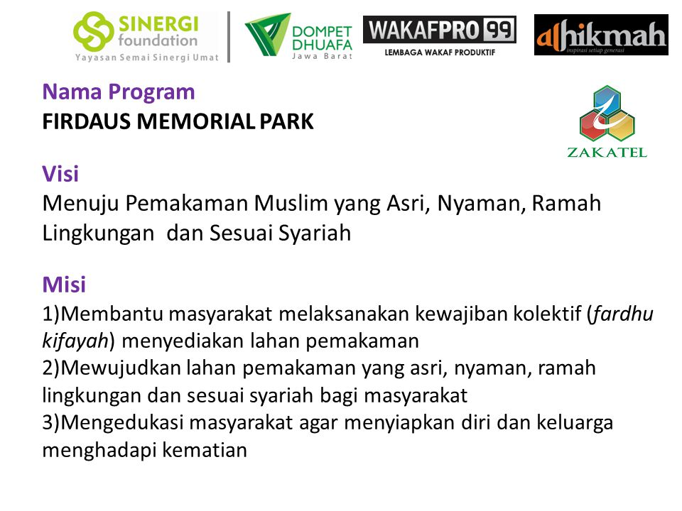 Nama Program FIRDAUS MEMORIAL PARK Visi