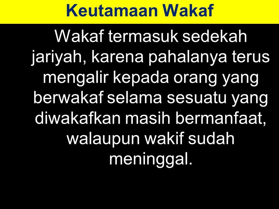 Keutamaan Wakaf
