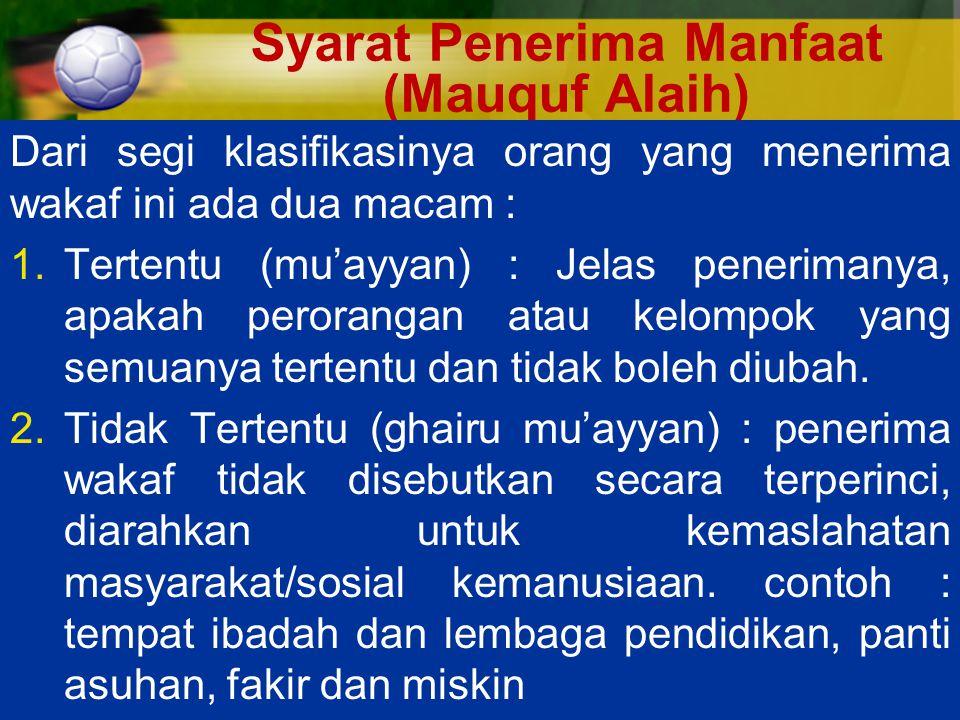 Syarat Penerima Manfaat (Mauquf Alaih)