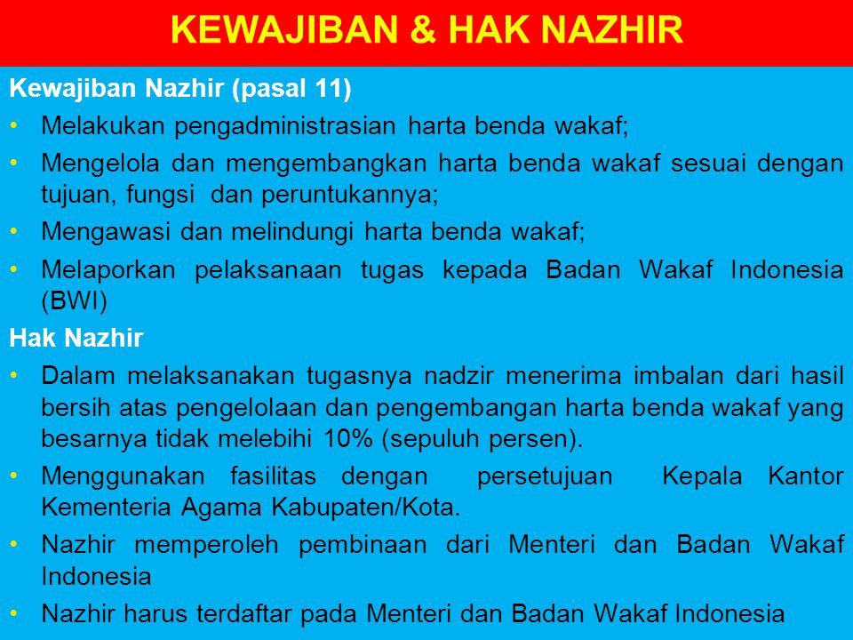 KEWAJIBAN & HAK NAZHIR Kewajiban Nazhir (pasal 11)