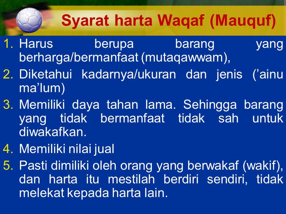 Syarat harta Waqaf (Mauquf)