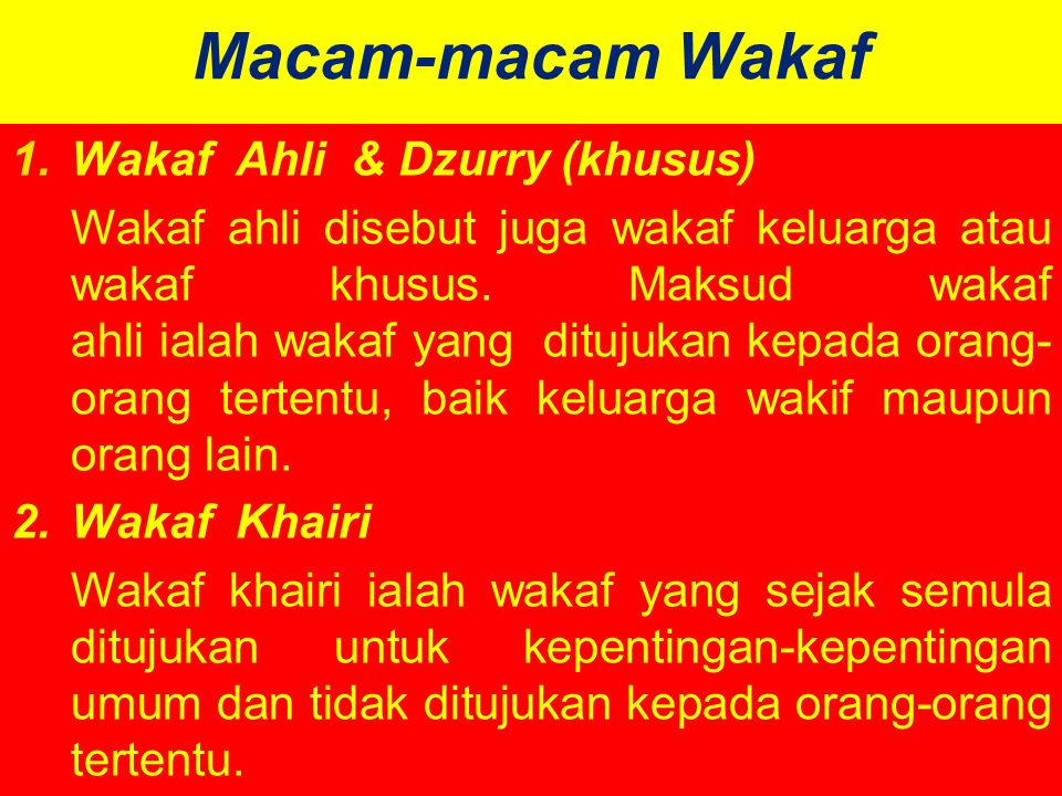 Macam-macam Wakaf Wakaf Ahli & Dzurry (khusus)