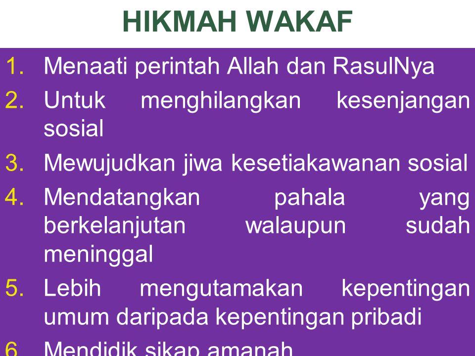 HIKMAH WAKAF Menaati perintah Allah dan RasulNya