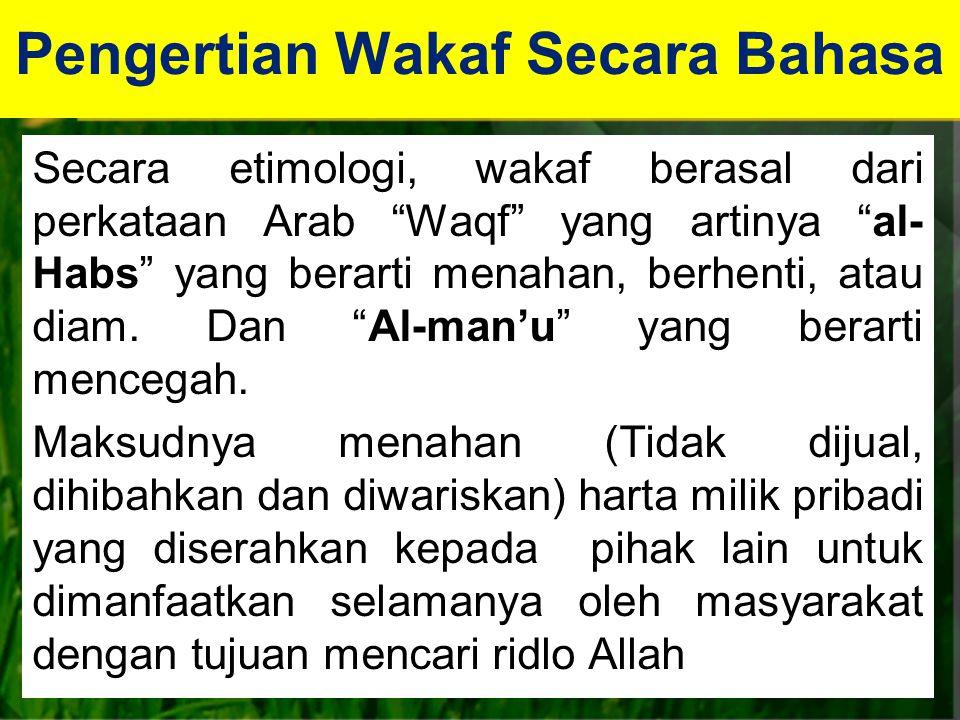 Pengertian Wakaf Secara Bahasa