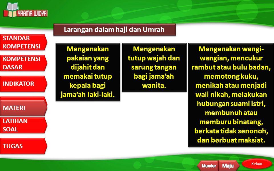 Larangan dalam haji dan Umrah