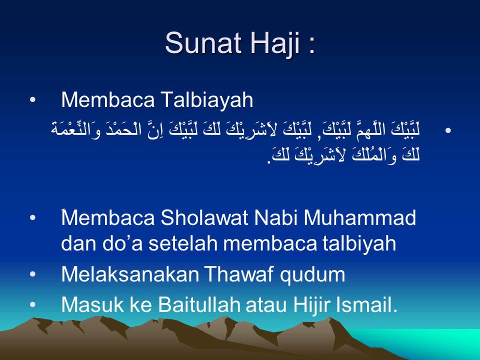 Sunat Haji : Membaca Talbiayah