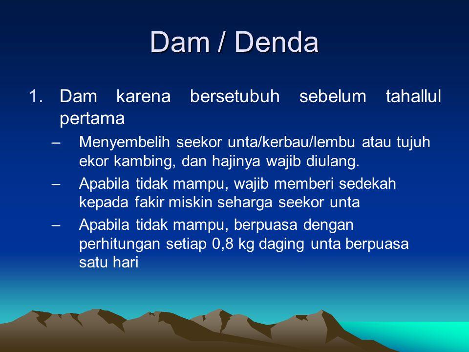 Dam / Denda Dam karena bersetubuh sebelum tahallul pertama
