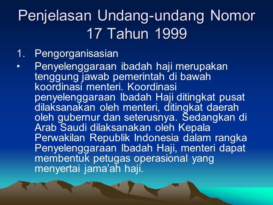 Penjelasan Undang-undang Nomor 17 Tahun 1999