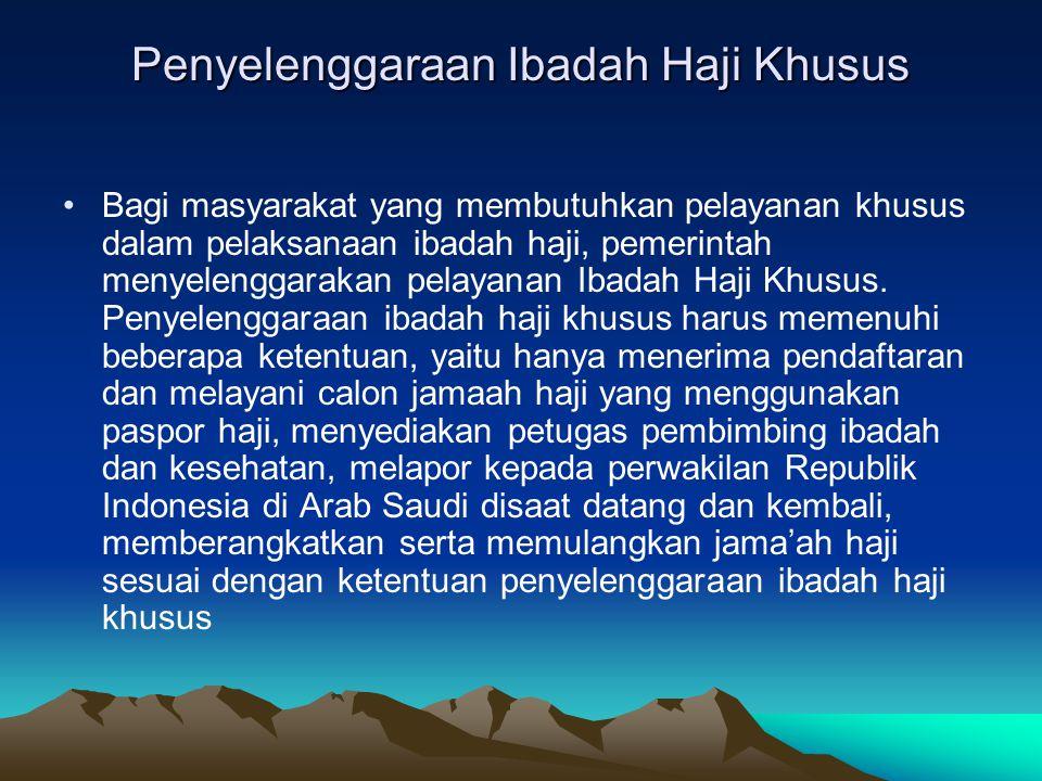 Penyelenggaraan Ibadah Haji Khusus