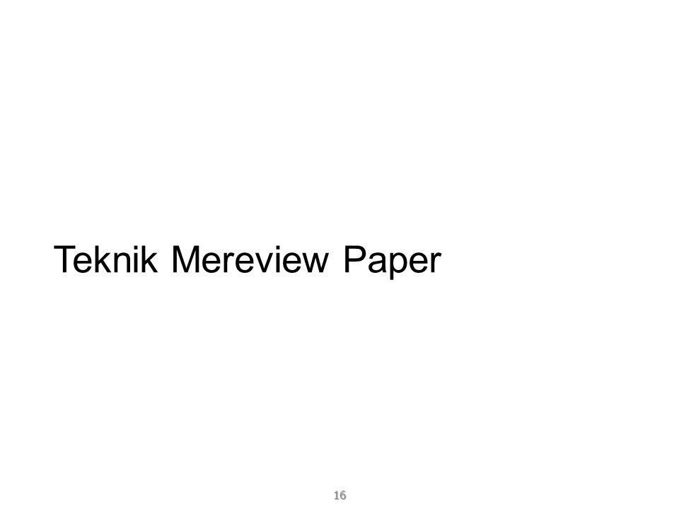Teknik Mereview Paper