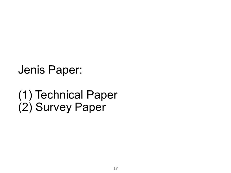 Jenis Paper: (1) Technical Paper (2) Survey Paper