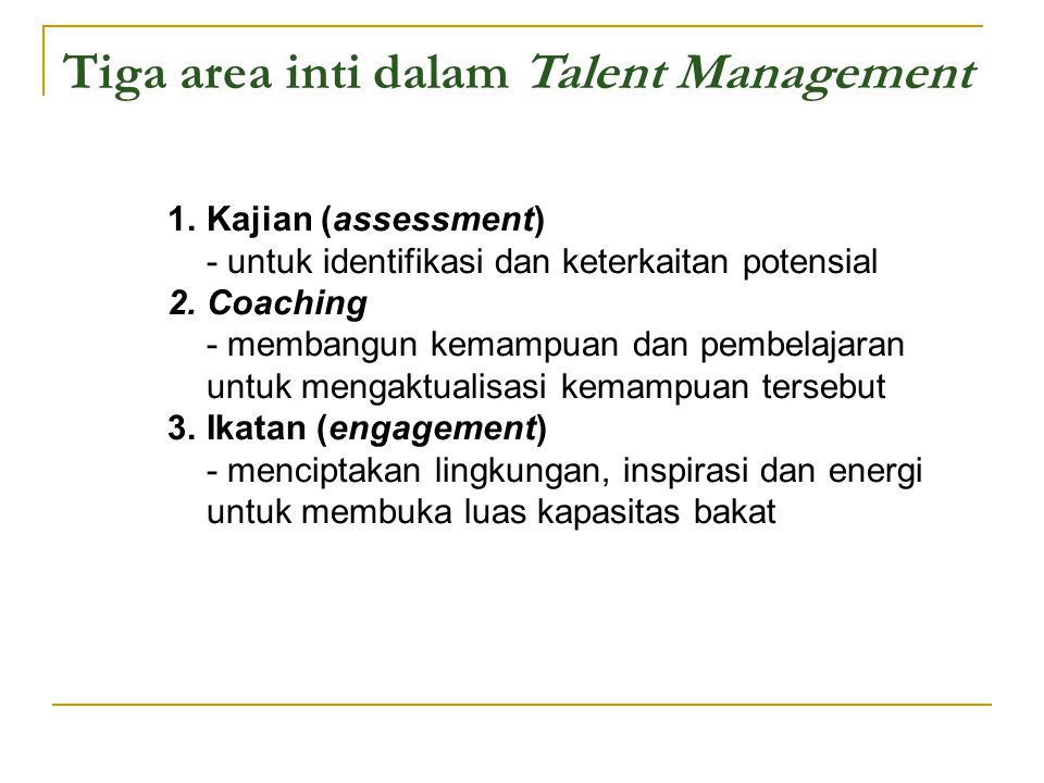 Tiga area inti dalam Talent Management
