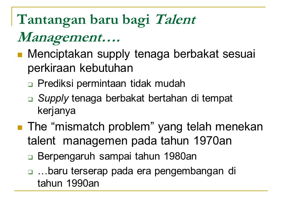 Tantangan baru bagi Talent Management….