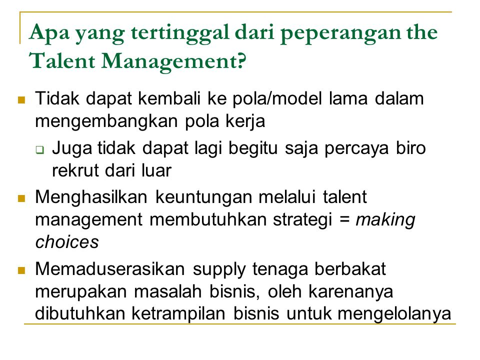 Apa yang tertinggal dari peperangan the Talent Management