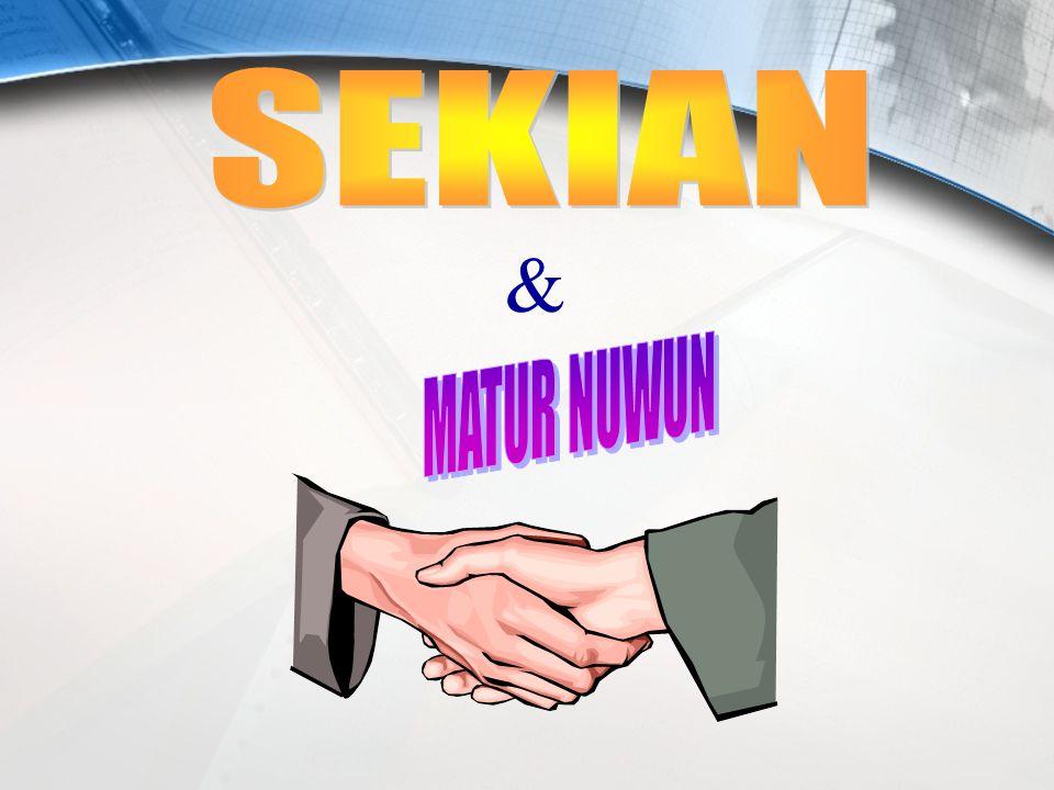 SEKIAN & MATUR NUWUN