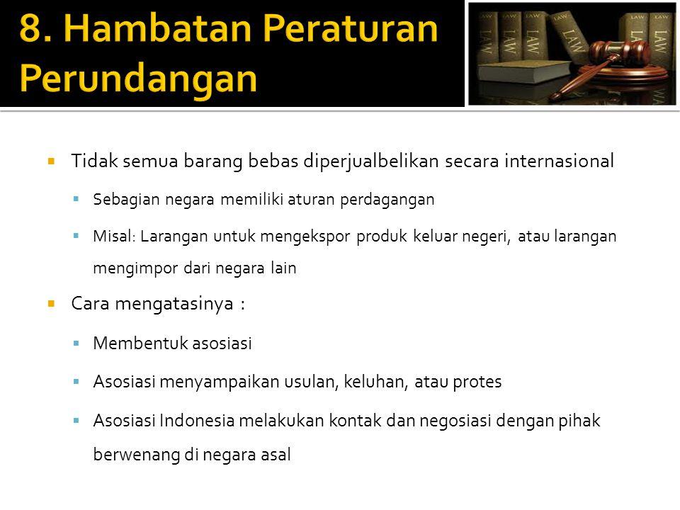 8. Hambatan Peraturan Perundangan