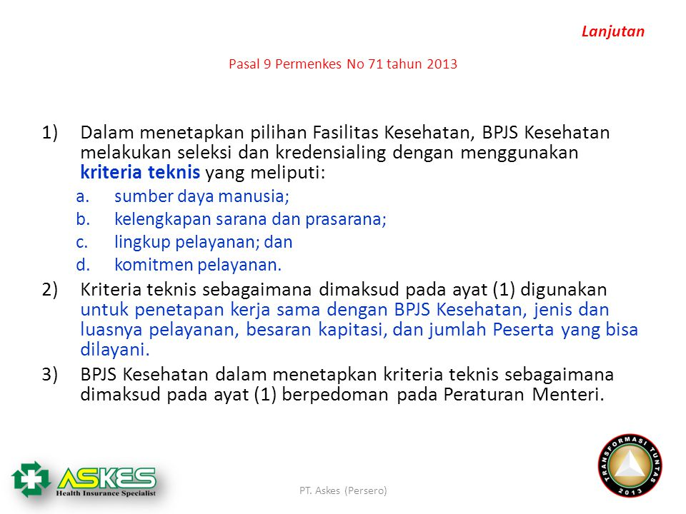 Pasal 9 Permenkes No 71 tahun 2013