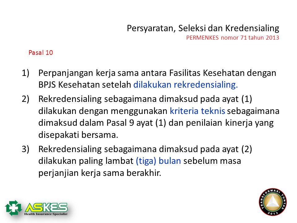 Persyaratan, Seleksi dan Kredensialing PERMENKES nomor 71 tahun 2013